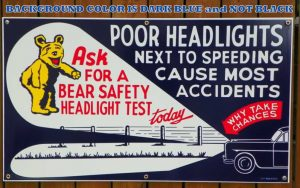 """1940's-1950's """"STYLE"""" LARGE BEAR SAFETY HEADLIGHT TEST PORCELAIN SIGN 1"""