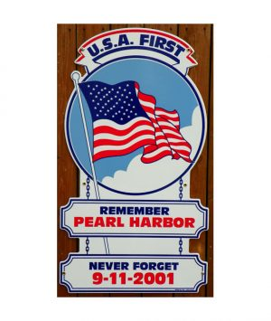 usa-first-remember-pearl-harbor-911-sign