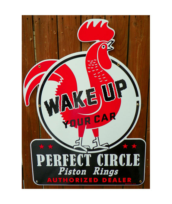 1940's STYLE PERFECT CIRCLE PISTON RINGS DIE CUT ROOSTER SIGN